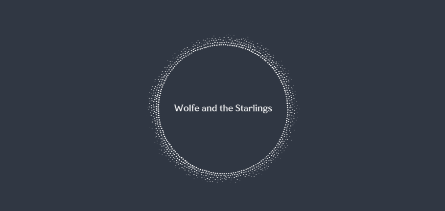Wolfe and the Starlings